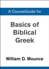 Course Guide for Basics of Biblical Greek