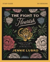 Fight to Flourish Study Guide