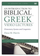 An Introduction to Biblical Greek Video Lectures: Elementary Syntax and Linguistics