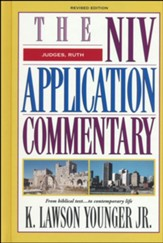 Judges, Ruth, Revised Edition: NIV Application Commentary [NIVAC]