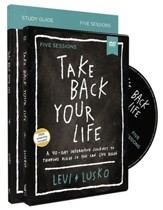 Take Back Your Life Study Guide with  DVD: A 40-Day Interactive Journey to Thinking Right So You Can Live Right
