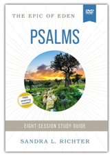 Psalms: The Epic of Eden Video Study