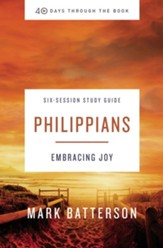 40 Days Through the Book: Philippians Study Guide