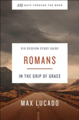 40 Days Through the Book: Romans Study Guide