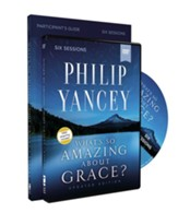 What's So Amazing About Grace? Study Guide with DVD Revised