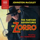 The Further Adventures of Zorro, Unabridged Audiobook on CD