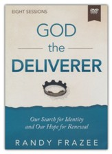 Story of God the Deliverer Video Study : Our Search for Identity and Our Hope for Renewal