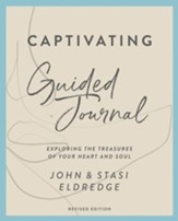Captivating Guided Journal Revised Edition: Unveiling the Mystery of a Woman's Soul