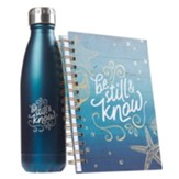 Be Still and Know, Water Bottle and Journal Gift Set
