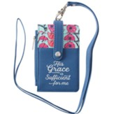 His Grace Is Sufficient ID Card Holder With Lanyard