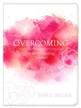 Overcoming: A Soul-Healing Journal