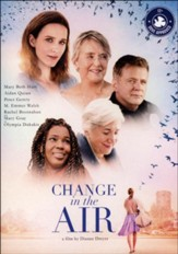 Change in the Air, DVD