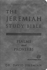 ESV Jeremiah Study Bible, Psalms and Proverbs--soft leather-look, gray