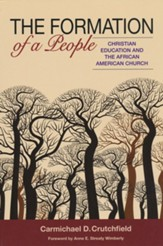 The Formation of a People: Christian Education and the African American Church
