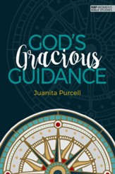 God's Gracious Guidance-Lessons From Exodus