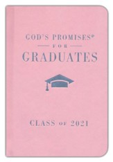 NKJV God's Promises for Graduates, Class of 2021--hardcover, pink