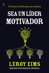 Sea un lider motivador (Be A Motivating Leader)