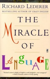 The Miracle of Language, Revised
