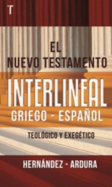 El Nuevo Testamento Interlineal, Griego - Espanol (Greek-Spanish Interlinear New Testament)