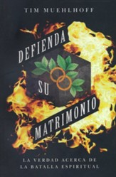 Defienda su matrimonio (Defending Your Marriage)