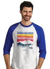 Faith Can Move Mountains, 3/4 Raglan Sleeve Shirt, White/Royal Blue, Medium