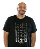 Be Still Shirt, 2X-Large
