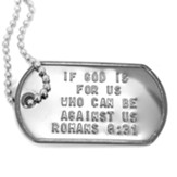If God is For Us, Romans 8:31 Dog Tag