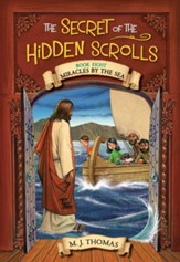 #8: The Secret of the Hidden Scrolls: Miracles by the Sea