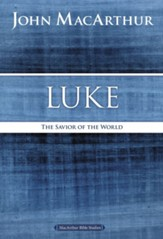 Luke, MacArthur Bible Studies - Slightly Imperfect