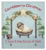 Countdown to Christmas: 25 Stories & Family Activities for Advent