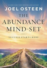 Abundance Mind-Set: Success Starts Here