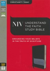 NIV Understand the Faith Study Bible--soft leather-look, black/charcoal (indexed) - Slightly Imperfect