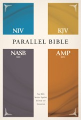 NIV, KJV, NASB, Amplified Parallel Bible--hardcover