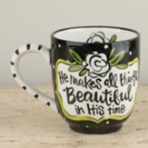He Makes All Things Beautiful, Mug