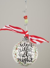 Silent Night, Holy Night, Ball Ornament