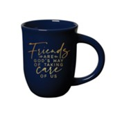 Friends Are God's Way, Mug