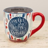 All Things Are Possible, Mug