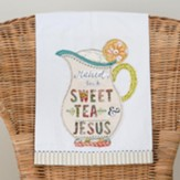 Raised On Sweet Tea And Jesus, Tea Towel