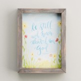 Be Still And Know, Watercolor Framed Art