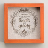 Thanks And Giving, Framed, Small