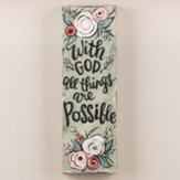 With God All Things Are Possible, Canvas