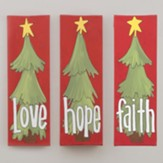 Faith, Hope, Love, Set Of 3 Trees, Canvases
