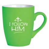 I Follow Him Mug, Green