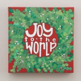 Joy To The World, Canvas