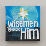 Wise Men Seek Him, Canvas