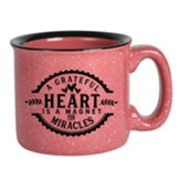 A Grateful Heart Is A Magnet For Miracles Campfire Mug