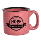 Be Joyful In Hope Campfire Mug