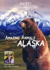 God's Living Treasures: Amazing Animals of Alaska, Volume 2