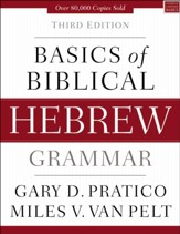 Basics of Biblical Hebrew Grammar, Third Edition
