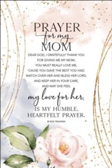 Prayer For My Mom, Plaque